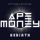 REBIRTH (instrumental)/APE MONEY