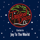 Joy To The World/Castaria