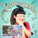 SHARE THE HAPPY(Music Video付)/宮脇詩音