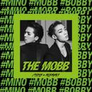 THE MOBB/MOBB <MINO (from WINNER) × BOBBY (from iKON)>