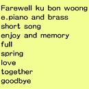 Farewell/ku bon woong