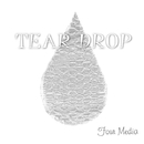 Tear Drop/Four Media