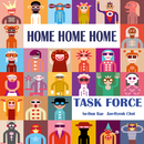 HOME HOME HOME/TASK FORCE
