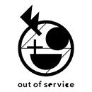 東京リアルワールド/out of service