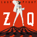 「劇場版トリニティセブン」主題歌「Last Proof」/ZAQ