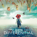 DIFFERENTIALL/THE SIXTH LIE