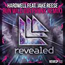 Run Wild (Dr Phunk Remix)/Hardwell feat. Jake Reese