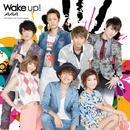 Wake up!/AAA