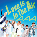 Love Is In The Air/AAA