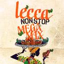 lecca NON STOP MEGA MIX/lecca