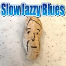 Slow Jazzy Blues/マッドピーナッツ