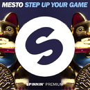 Step Up Your Game/Mesto