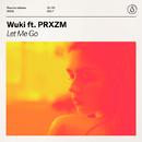 Let Me Go (feat. PRXZM)/Wuki
