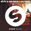 A Way Home/KO:YU & Don Palm