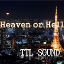 Heaven or Hell/TTL SOUND