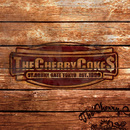 THE CHERRY COKE$/THE CHERRY COKE$