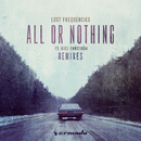 All Or Nothing (Remixes)/Lost Frequencies feat. Axel Ehnstrom