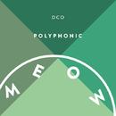 POLYPHONIC/DCO