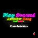 Play Ground (feat. Song Ye Reum)/Jennifer Hong