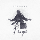 Prayer/Dossbaby