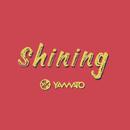 Shining feat. Anna & Akina (from FAKY)/YAMATO