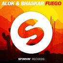 Fuego/Alok & Bhaskar