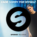 Sorry For Myself/CADE