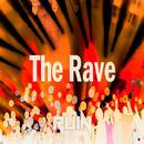 The Rave/RUIN