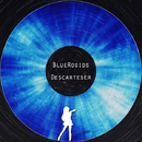 Descarteser/BLUEROSIDS