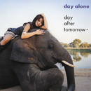 day alone/day after tomorrow