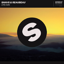 Dreams/Snavs & ReauBeau