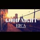 Good Night/RICA