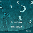 Justin's Dream & Ethan's Dream/Nick Hong