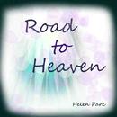 Road to Heaven/Helen Park