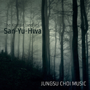San-Yu-Hwa (The Korean Lied Vol.1) (feat. Choi Yeon sun)/Jungsu Choi