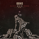 We all die (feat.KUZIC KELLO)/GoHo