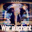 Elephant Bounce/War elephant
