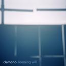 Looming Will/Clamono