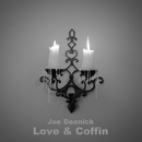 Love & Coffin/Joe Deanick