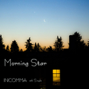 Morning Star/INCOMMA