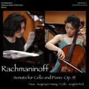 Rachmaninoff Sonata for cello and piano, Op.19/Jung-Min Park, SungHyun Hwang