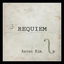 Requiem/Aaron Kim