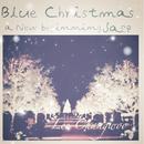 Blue Christmas/ChangWoo Lee