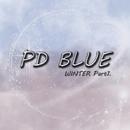 Winter Part.1/PD BLUE