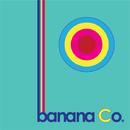 banana Co./Banana Co.