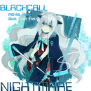 Nightmare/BLACKCALL