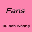 Fans/ku bon woong