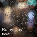 RAINY DAY/forest L