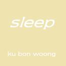 Sleep/ku bon woong