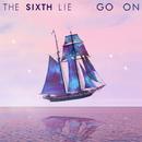 Go On/THE SIXTH LIE